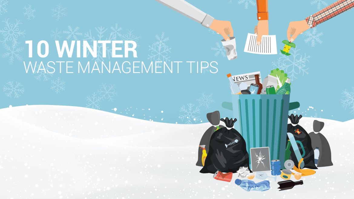 10 Winter Waste Management Tips from Enviro Waste