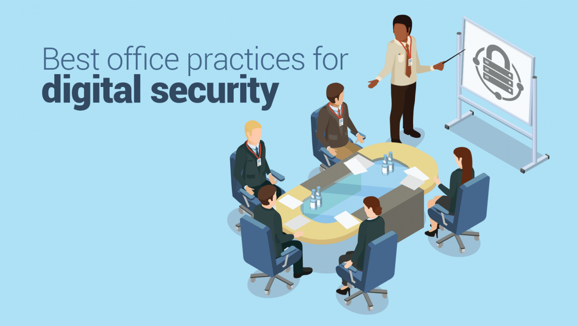 The Best Office Practices for Digital Security