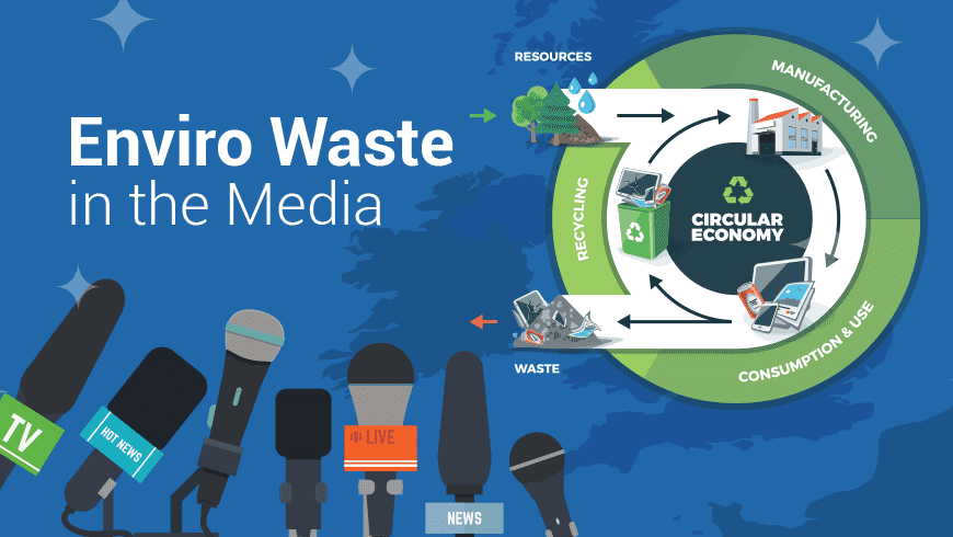 Enviro Waste: Our Mission in the Media