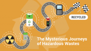 mysterious journey of hazardous waste enviro waste battery recycling fluorescent tubes