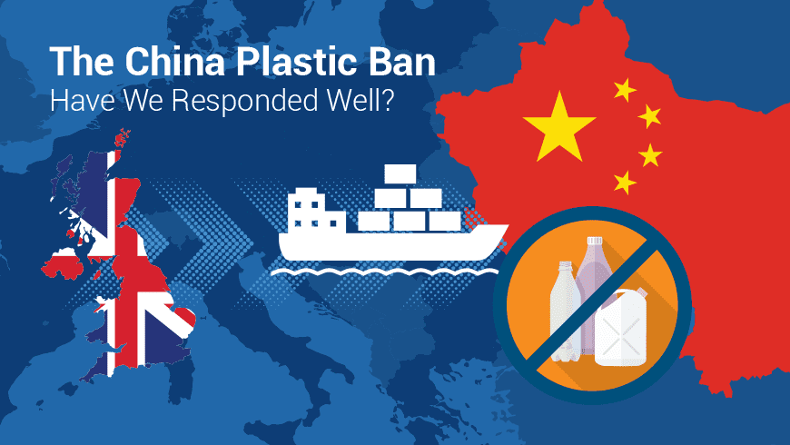 The China Plastic Ban – Have We Responded Well?