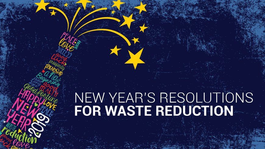 27 New Year's Resolutions for Waste Reduction