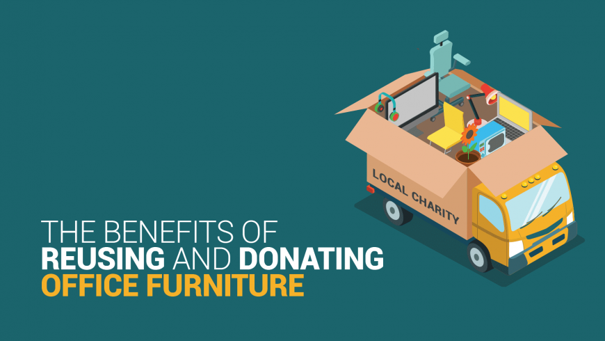 The Benefits of Reusing and Donating Office Furniture