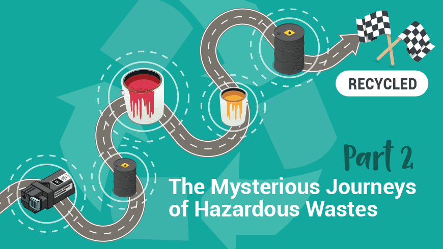 The Mysterious Journeys of Hazardous Waste Part 2